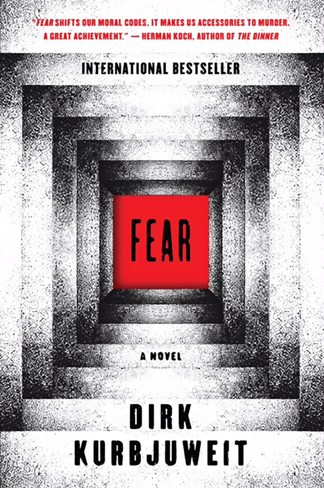 'Fear: A Novel' by Dirk Kurbjeweit
