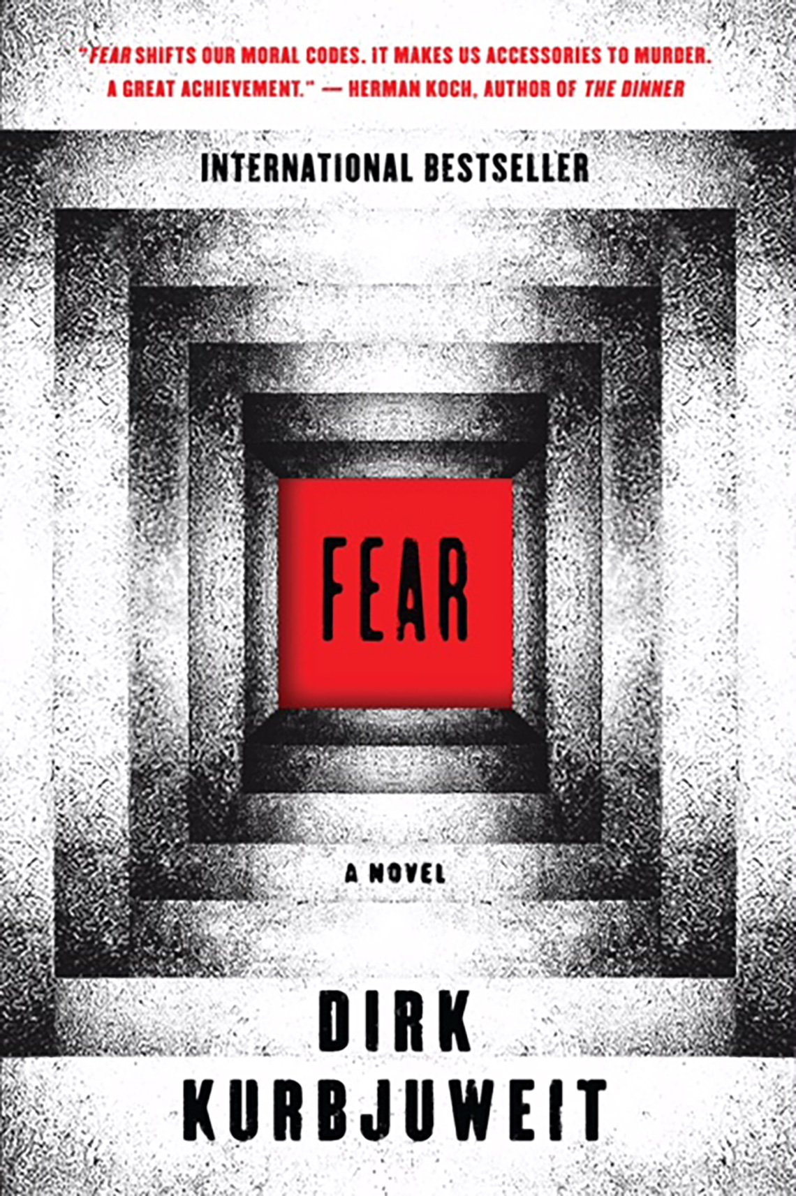 'Fear: A Novel' by Dirk Kurbjeweit