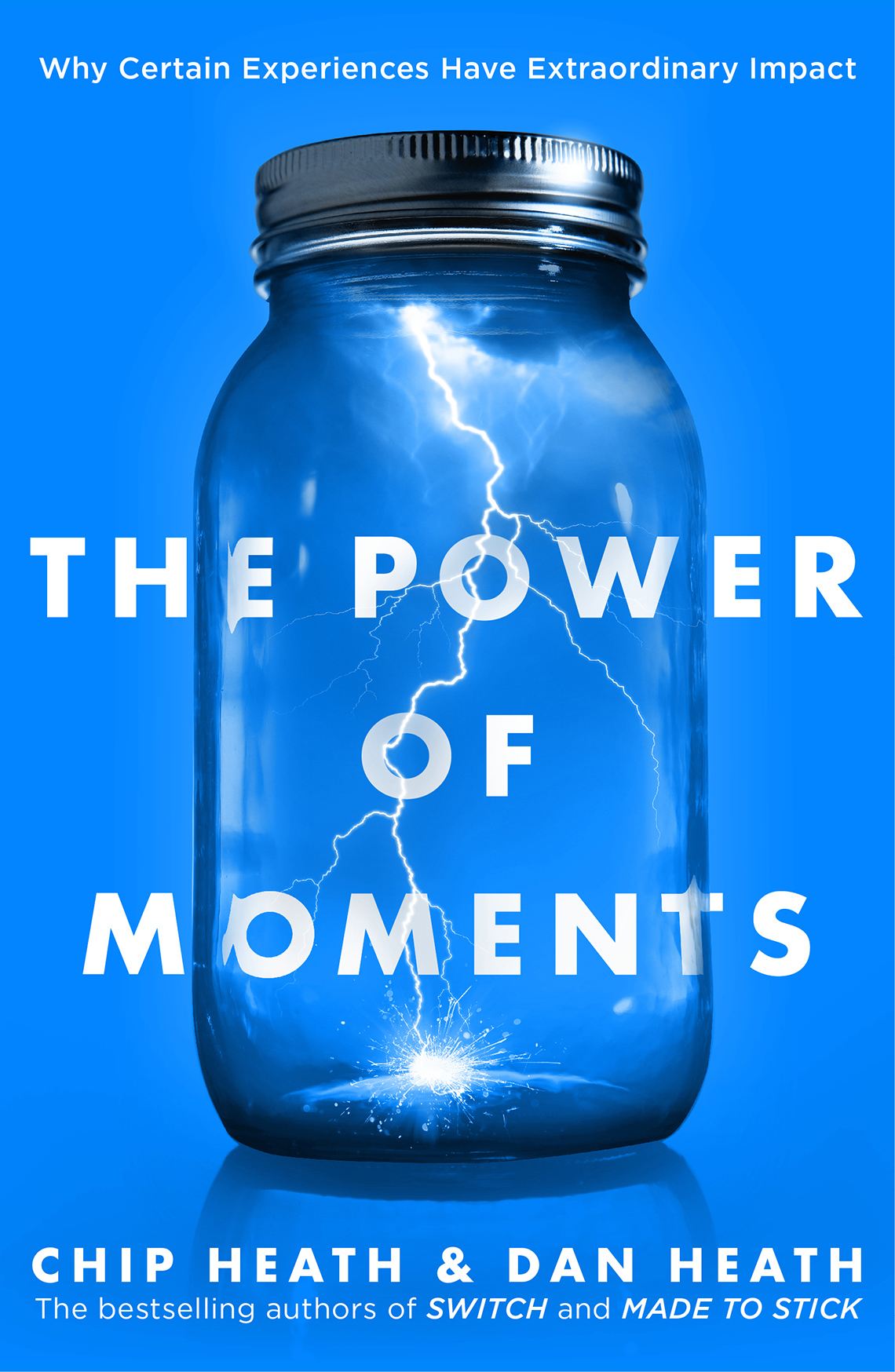 'The Power of Moments' by Chip and Dan Heath