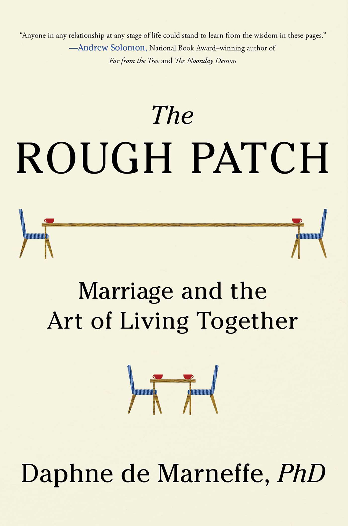 Book cover of The Rough Patch by Daphne de Marneffe. Simple illustration of a long table with two chairs and a short table with two chairs