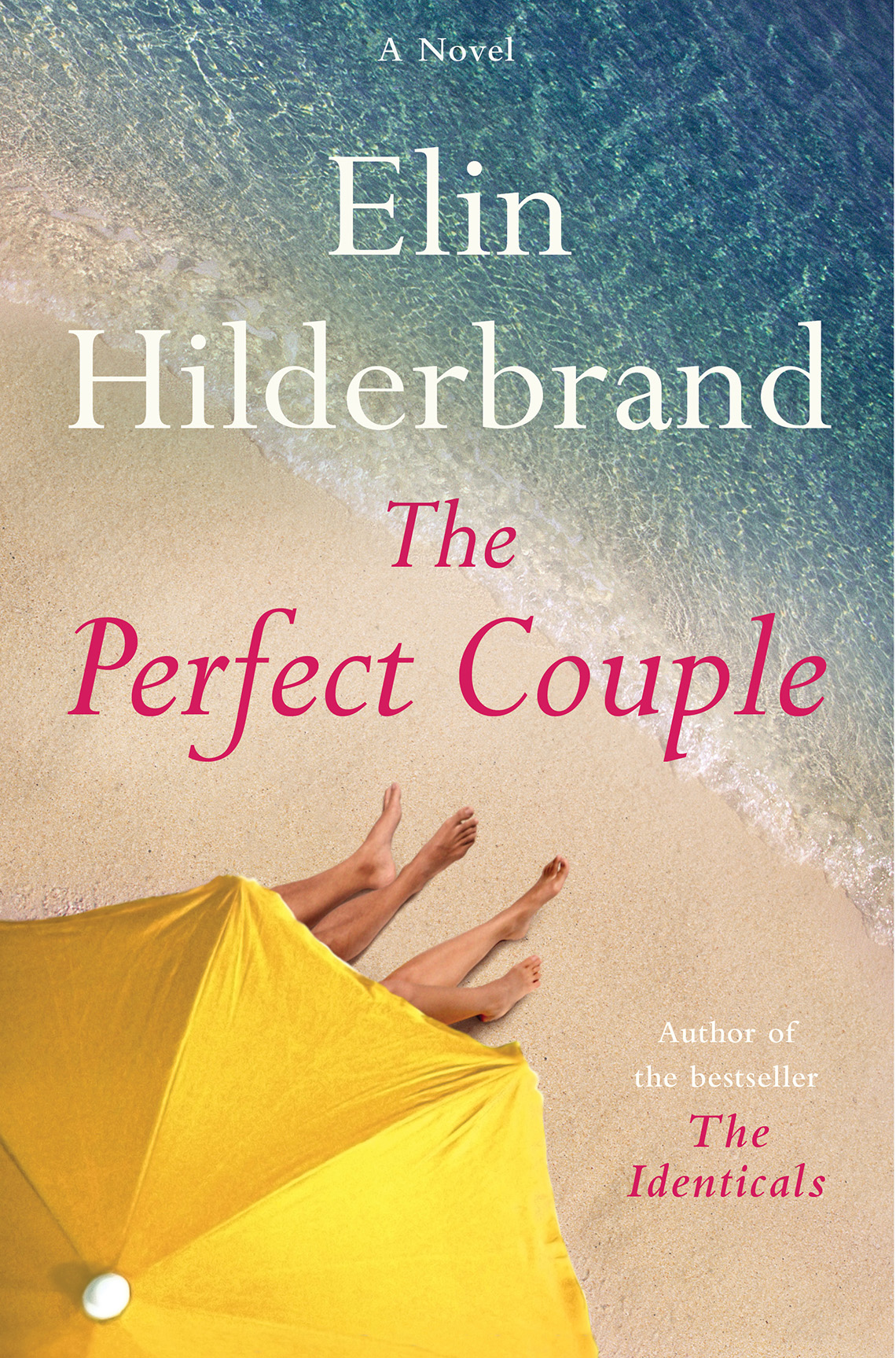 book cover, text reads: A Novel, Elin Hilderbrand, The Perfect Couple