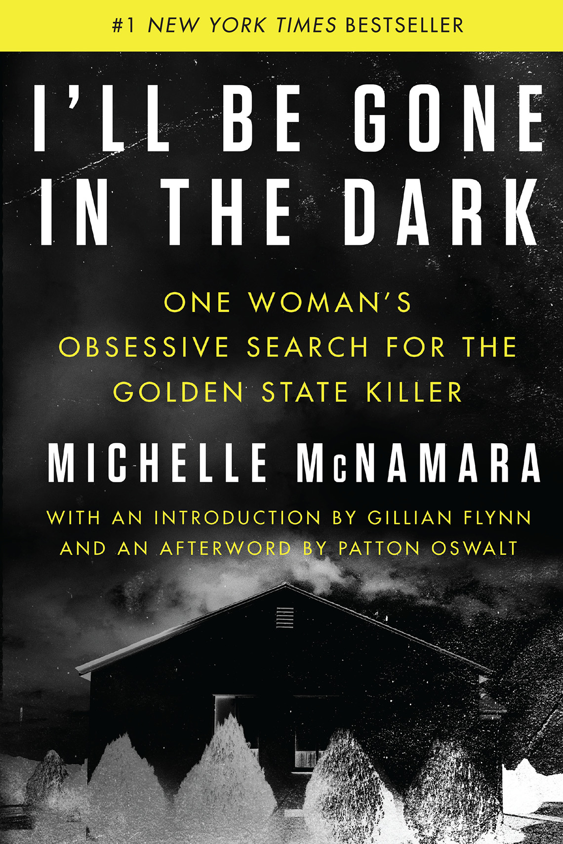 book cover of i'll be gone in the dark by michelle mcnamara
