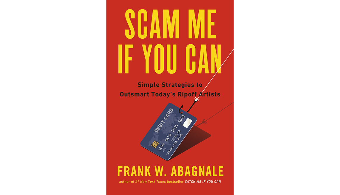 Book cover includes author's name, Frank Abagnale, title, Scam Alert: 100 Ways to Protect Yourself from a New Breed of Rip-off Artists, AARP Real Possibilities