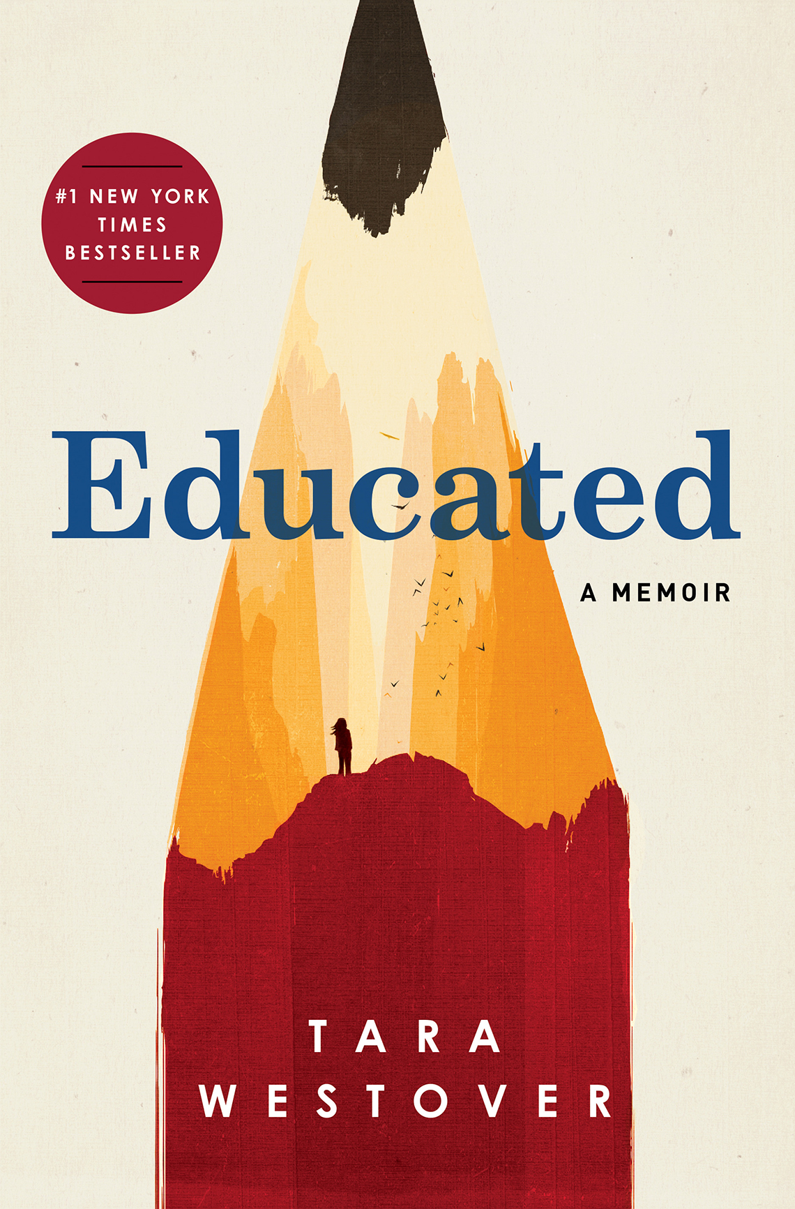 book cover, text reads: Educated, A Memoir, Tara Westover