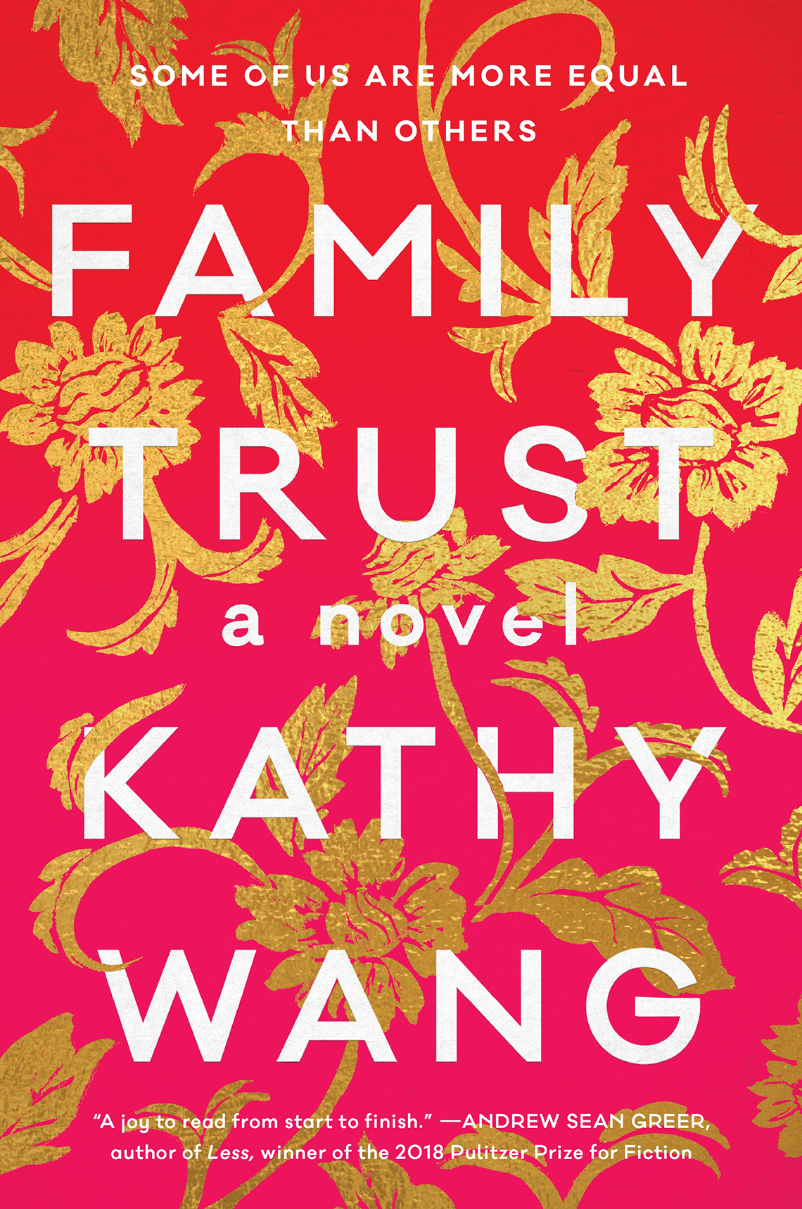 """Book cover reads, """"Some of us are more equal than others, Family Trust, a novel, Kathy Wang"""
