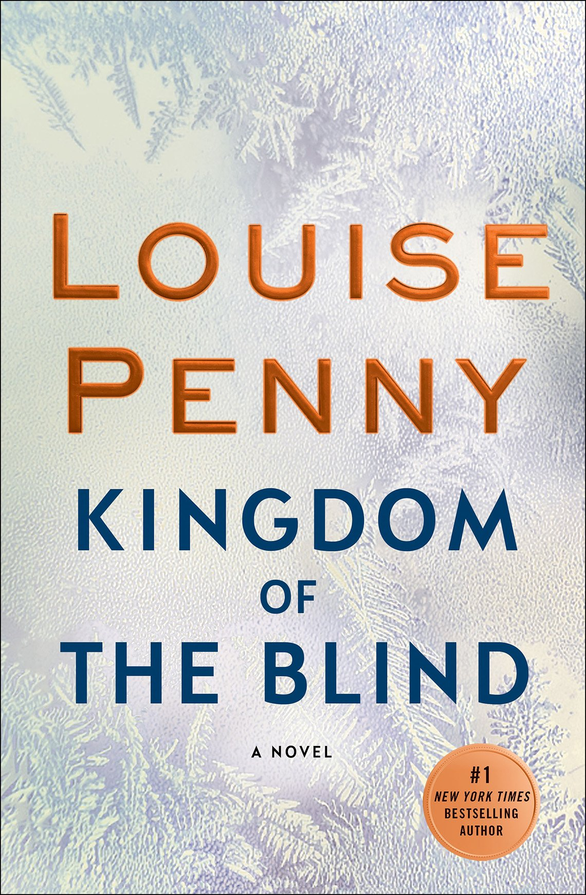 "Book cover reads ""Louise Penny, Kingdom of the Blind"""