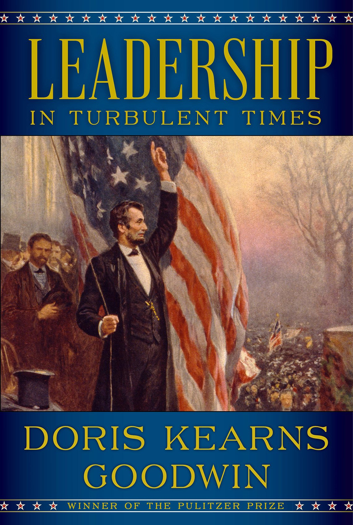 "Book cover, text reads ""Leadership in Turbulent Times, Doris Kearns Goodwin"""