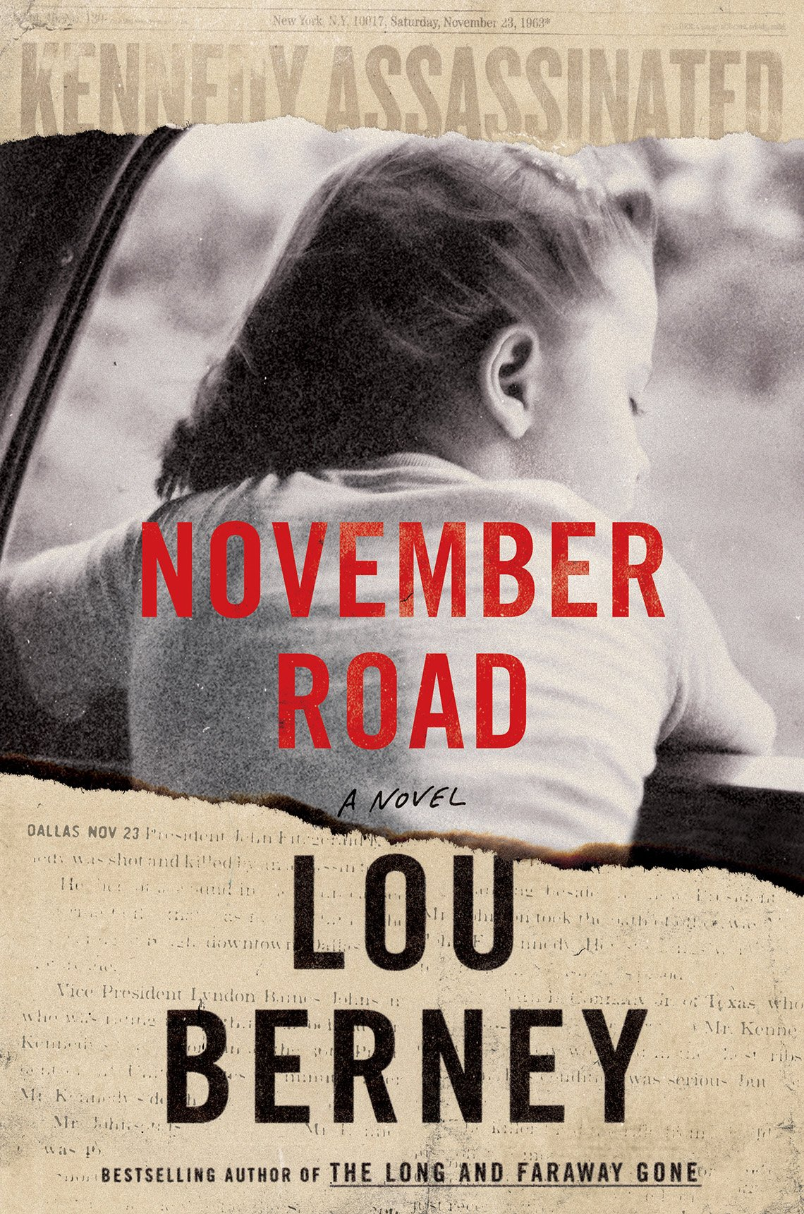 "Book cover, text reads ""November Road, A Novel, Lou Berney """