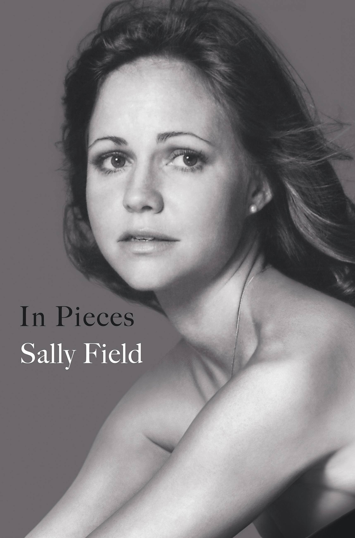 """Sally Field, """"In Pieces"""" book cover"""