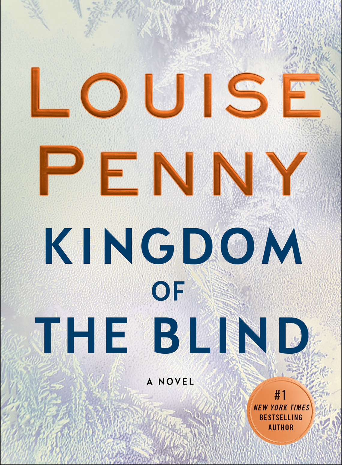Book cover reads:  Louise Penny, Kingdom of the Blind