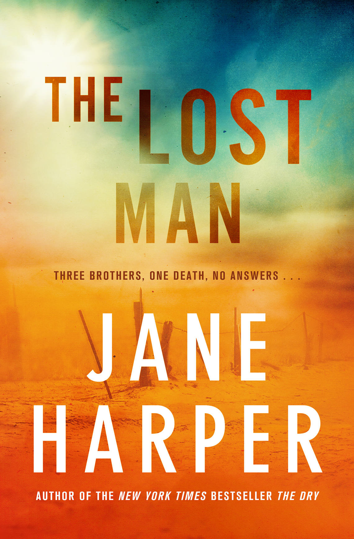 Book covers reads: The Lost Man, Jane Harper