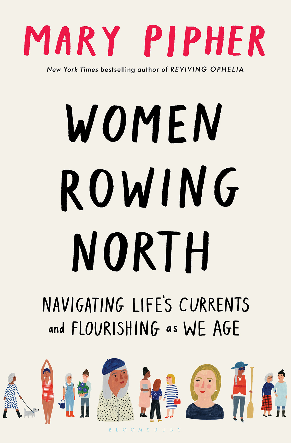 Book cover reads: Mary Pipher, Women Rowing North: Navigating Life's Currents and Flourishing as We Age
