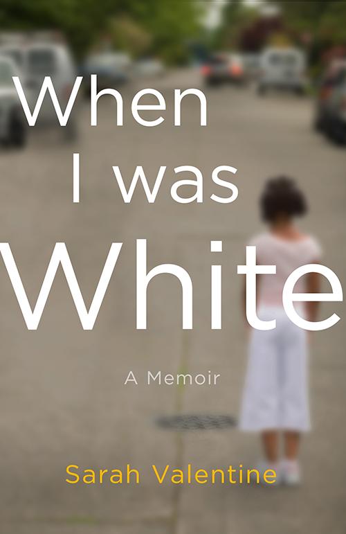 When I Was White book cover