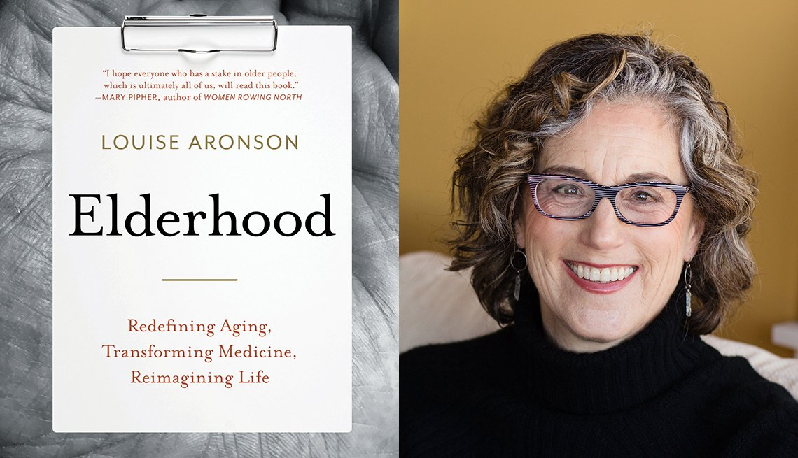 Louise Aronson - Elderhood