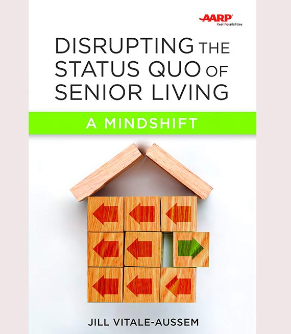 Disrupting the Status Quo of Senior Living book cover