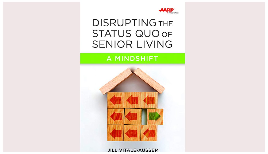 Disrupting the Status Quo of Senior Living book coverDisrupting the Status Quo of Senior Living book cover
