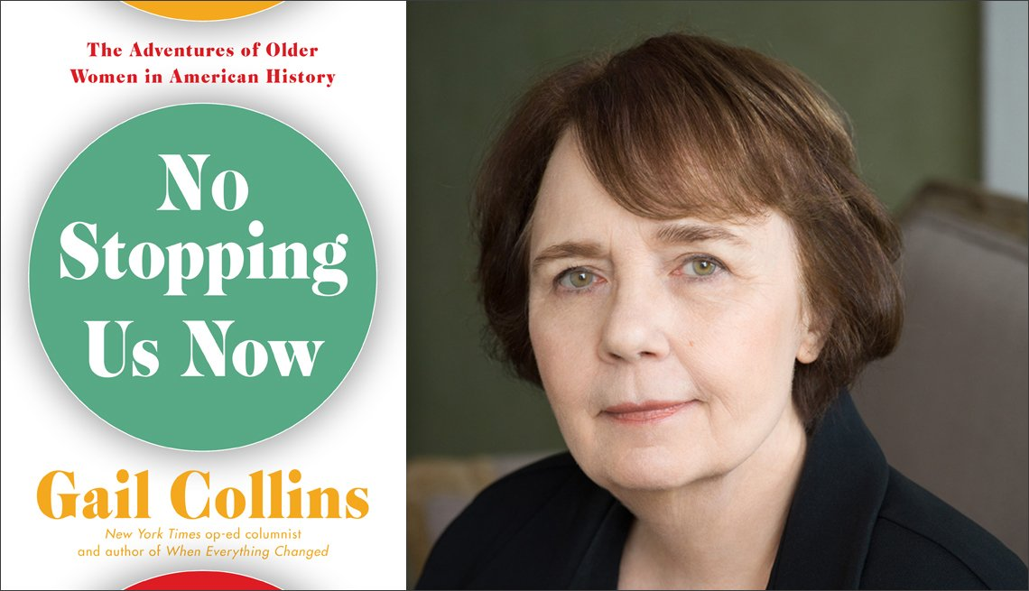 diptych of gail collins new book called no stopping us now the adventures of older women in history and a portrait of the author