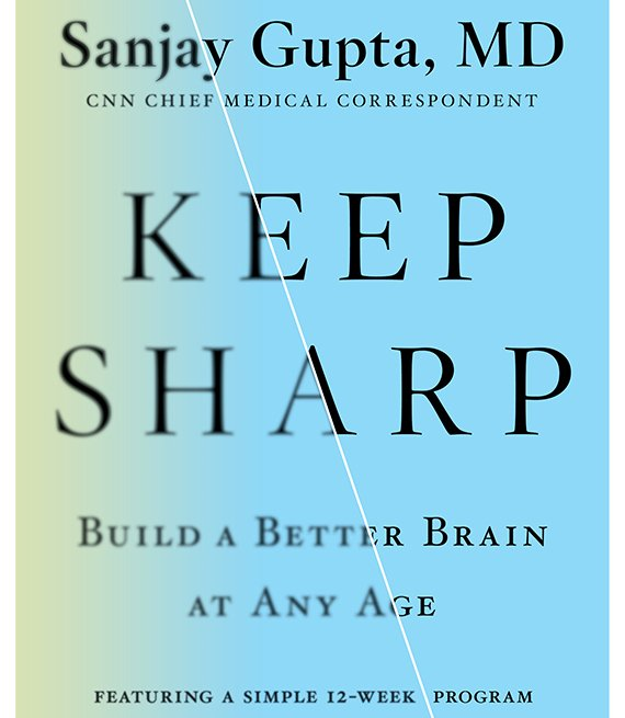 Keep Sharp: Build a Better Brain at Any Age book cover