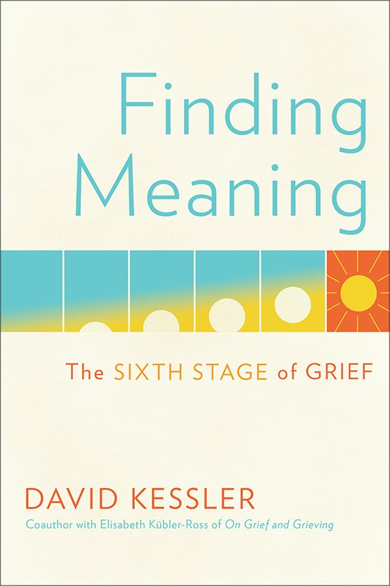 Finding Meaning: The Sixth Stage of Grief book cover