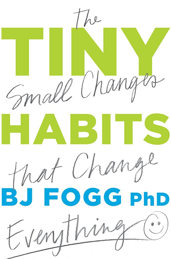 The Tiny Small Habits that Change Everything book cover