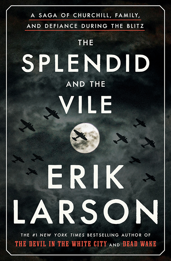 The Splendid and the Vile book cover