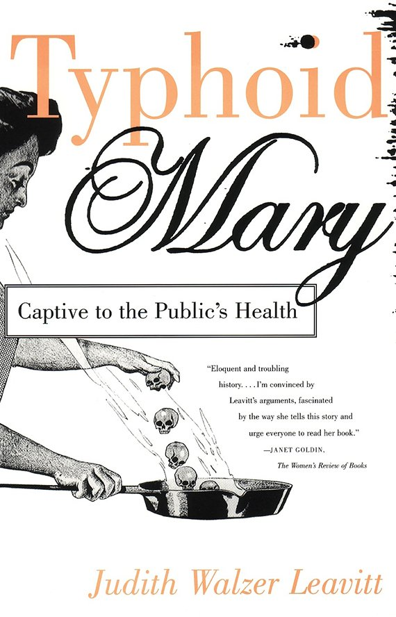 Typhoid Mary: Captive to the Public's Health book cover