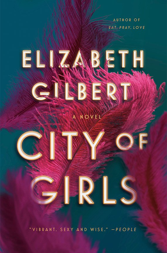 City of Girls, Elizabeth Gilbert book cover