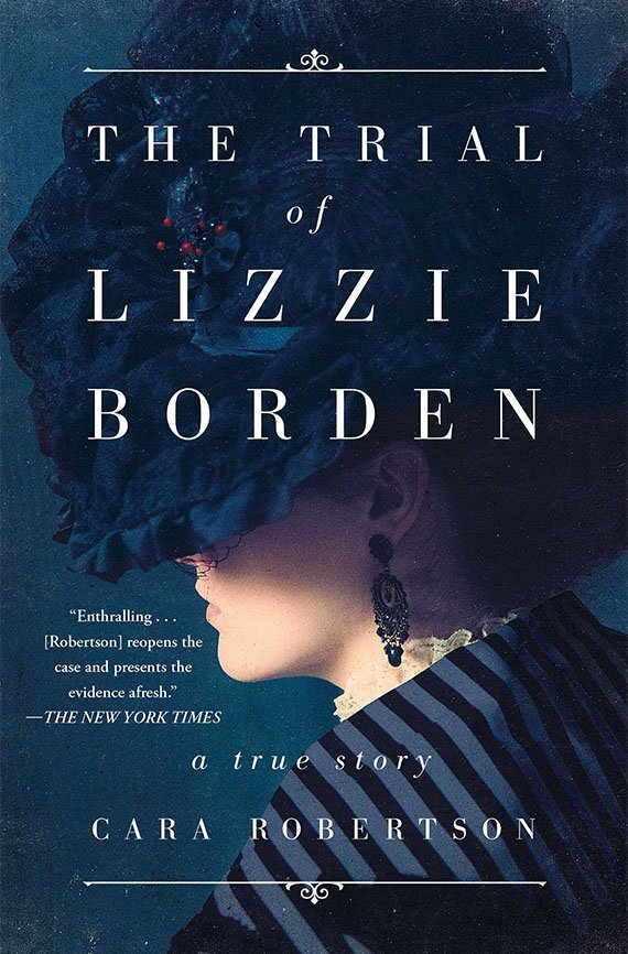 The Trial of Lizzie Borden, Cara Robertson book cover