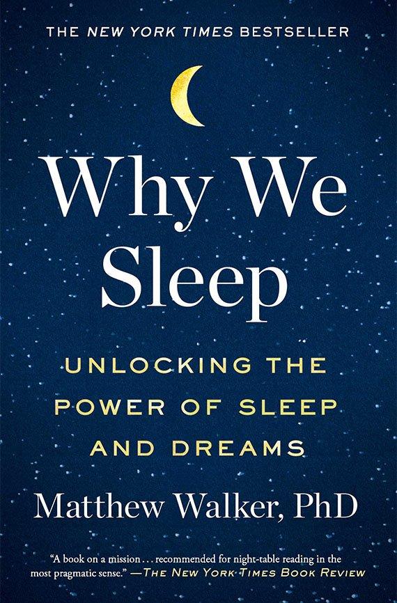 Why We Sleep, Matthew Walker book cover