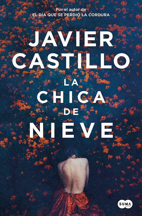 Portada de La chica de nieve, de Javier Castillo.