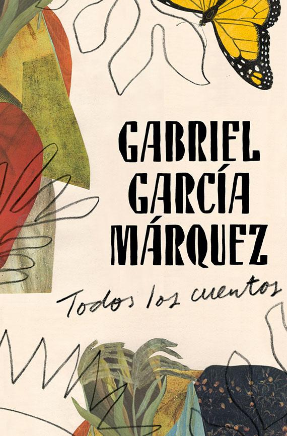 Portada de Todos los cuentos, de Gabriel García Márquez.