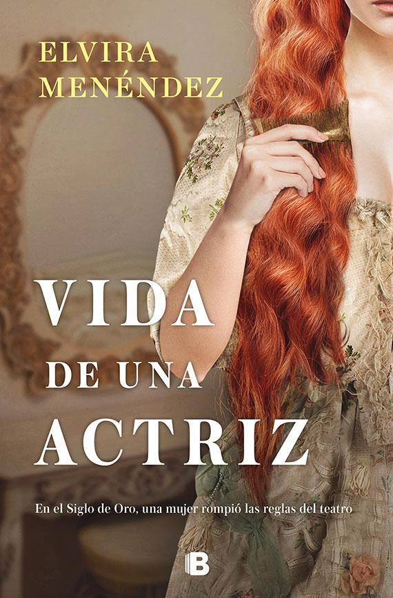 Portada de Vida de una actriz, de Elvira Menéndez.