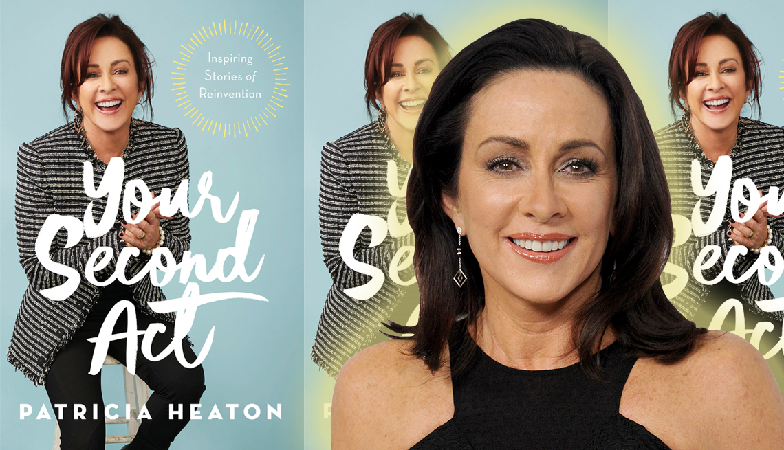 patricia heaton and her new book called your second act