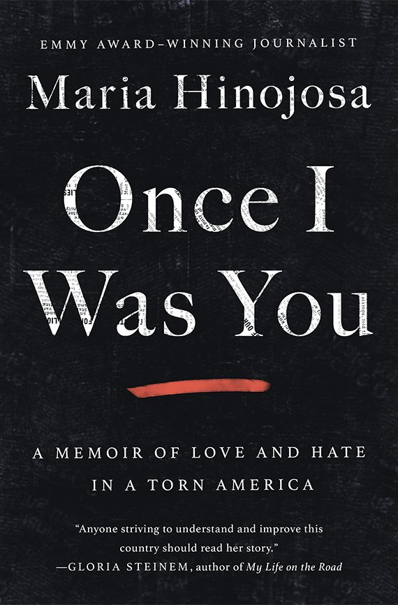 Portada del libro, Once I Was You: A Memoir of Love and Hate in a Torn America
