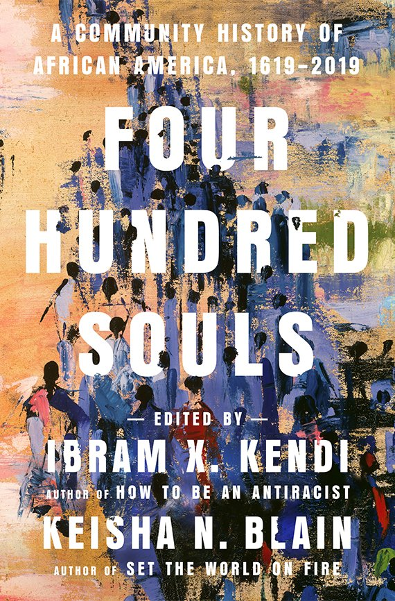 Portada del libro, Four Hundred Souls, A Community History of African America, 1619-2019