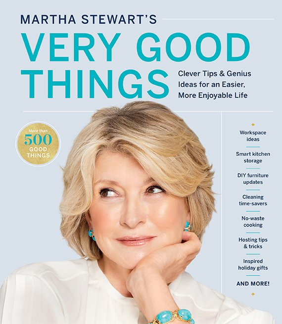 Portada del libro, Martha Stewart's Very Good Things, Clever Tips & Genius Ideas for an Easier, More Enjoyable Life