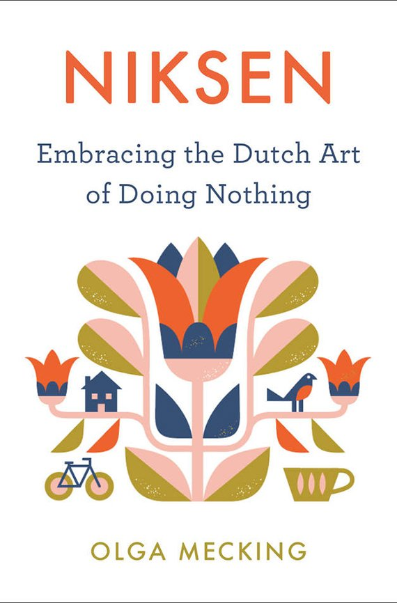 Portada del libro, Niksen, Embracing the Dutch Art of Doing Nothing