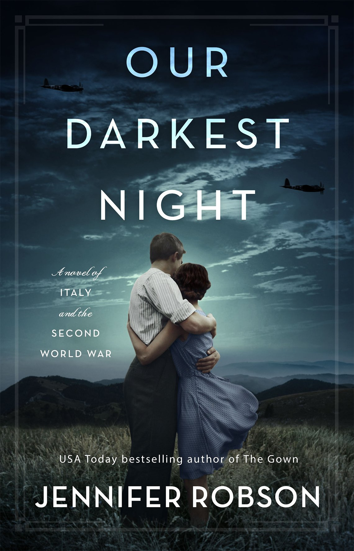 Portada del libro Our Darkest Night de Jennifer Robson.