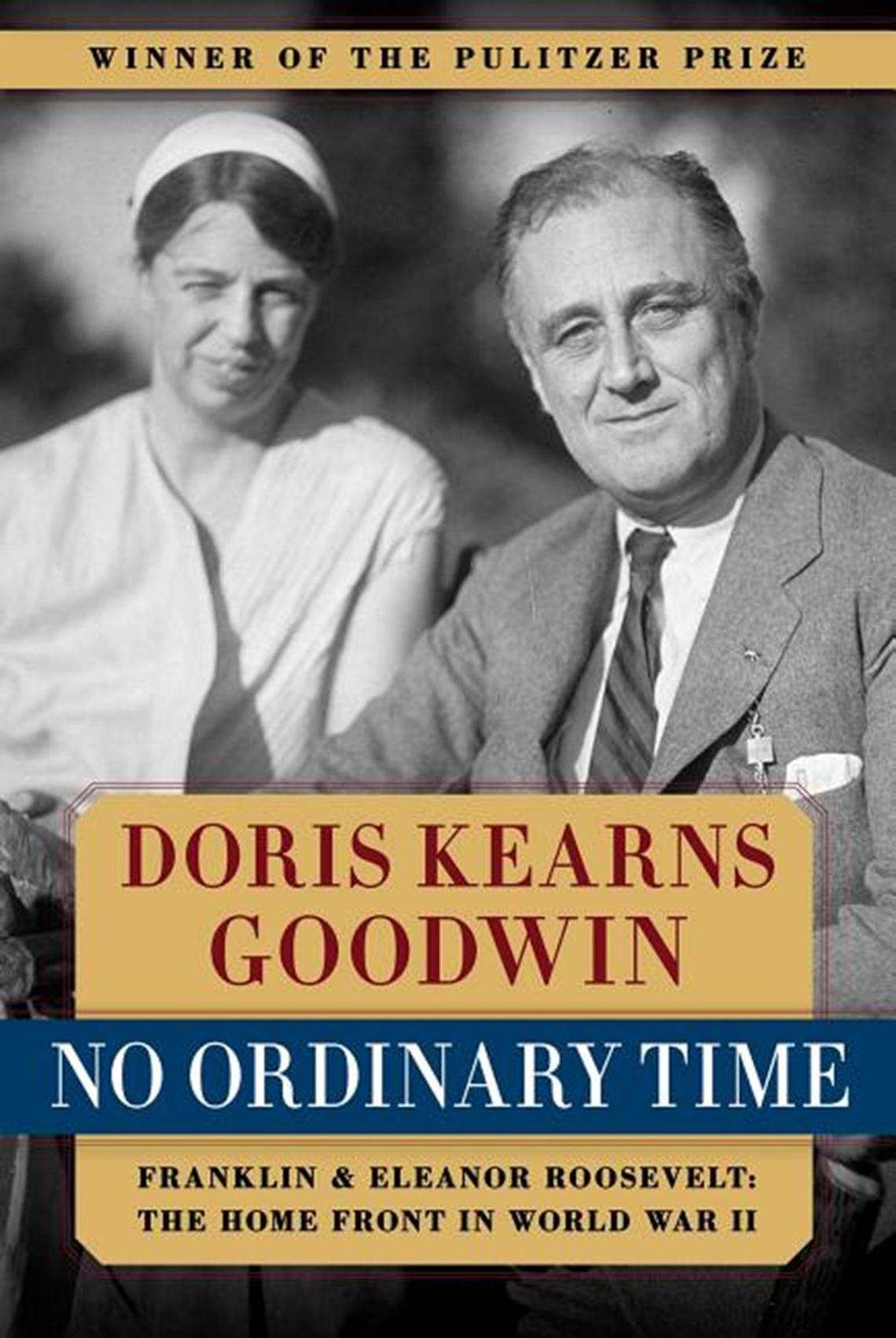 No Ordinary Time, por Doris Kearns Goodwin.