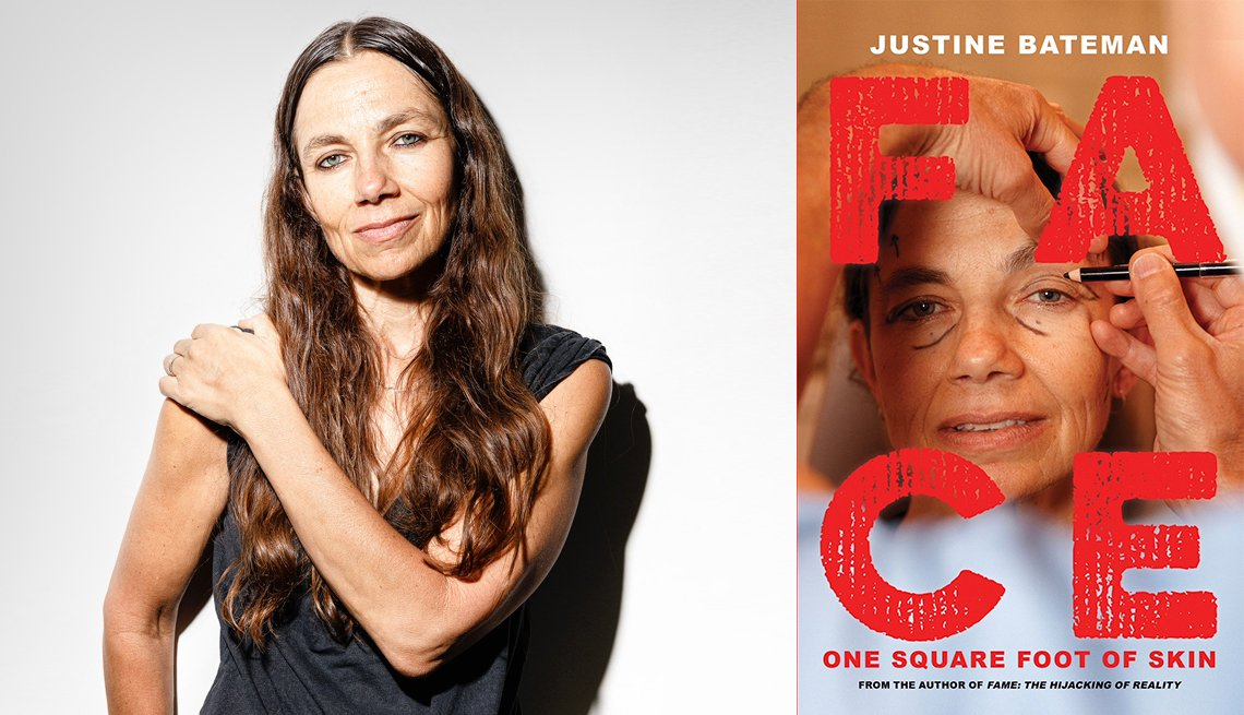 Justine Bateman and her Face: One Square Foot of Skin book cover