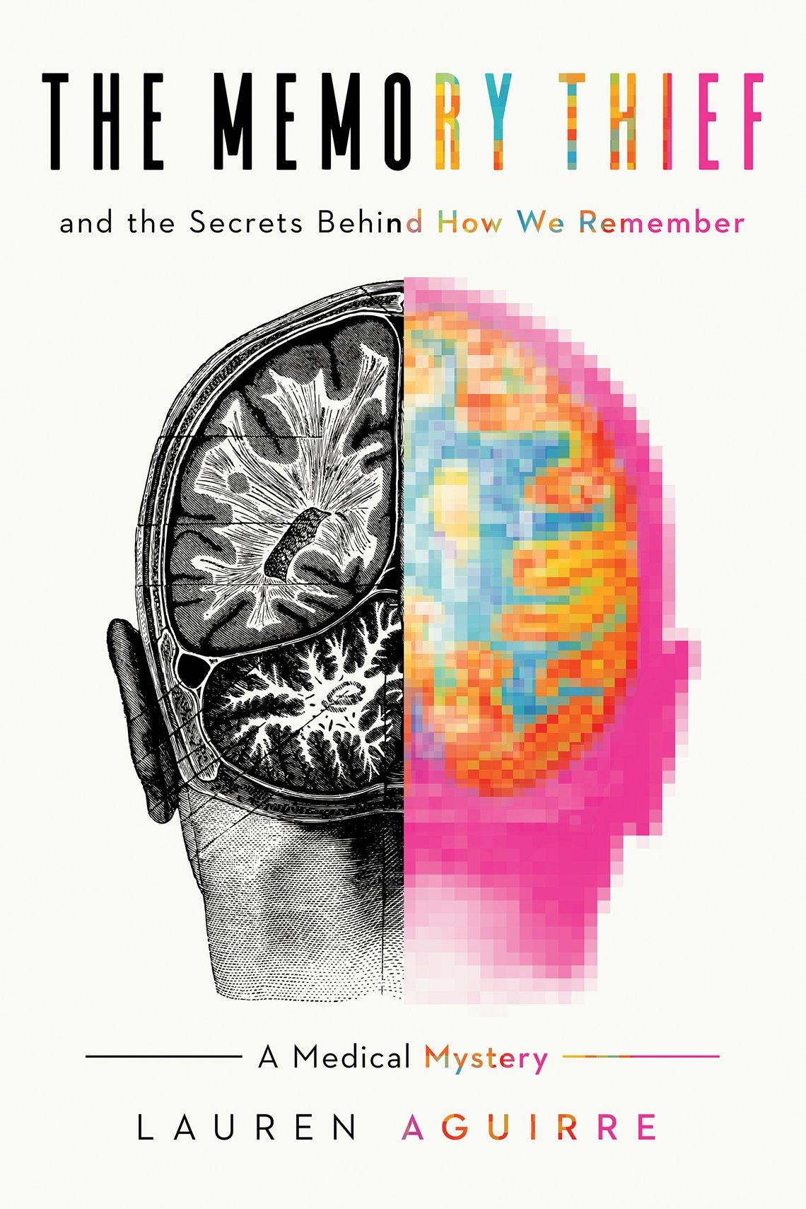 "La portada del libro ""The Memory Thief: Opioids, Alzheimer's & A Medical Mystery"" por Lauren Aguirre."