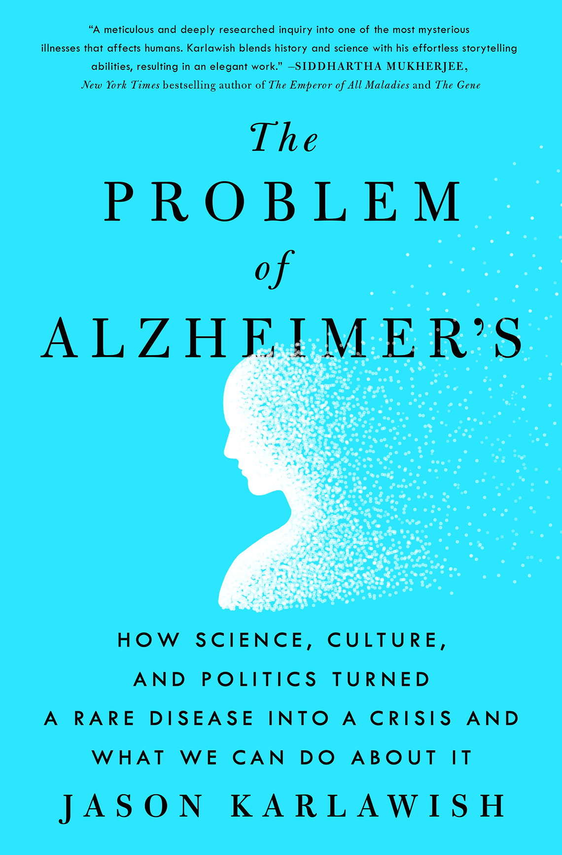 book cover of the problem of alzheimer's by jason karlawish