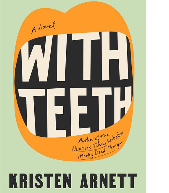 A Novel With Teeth