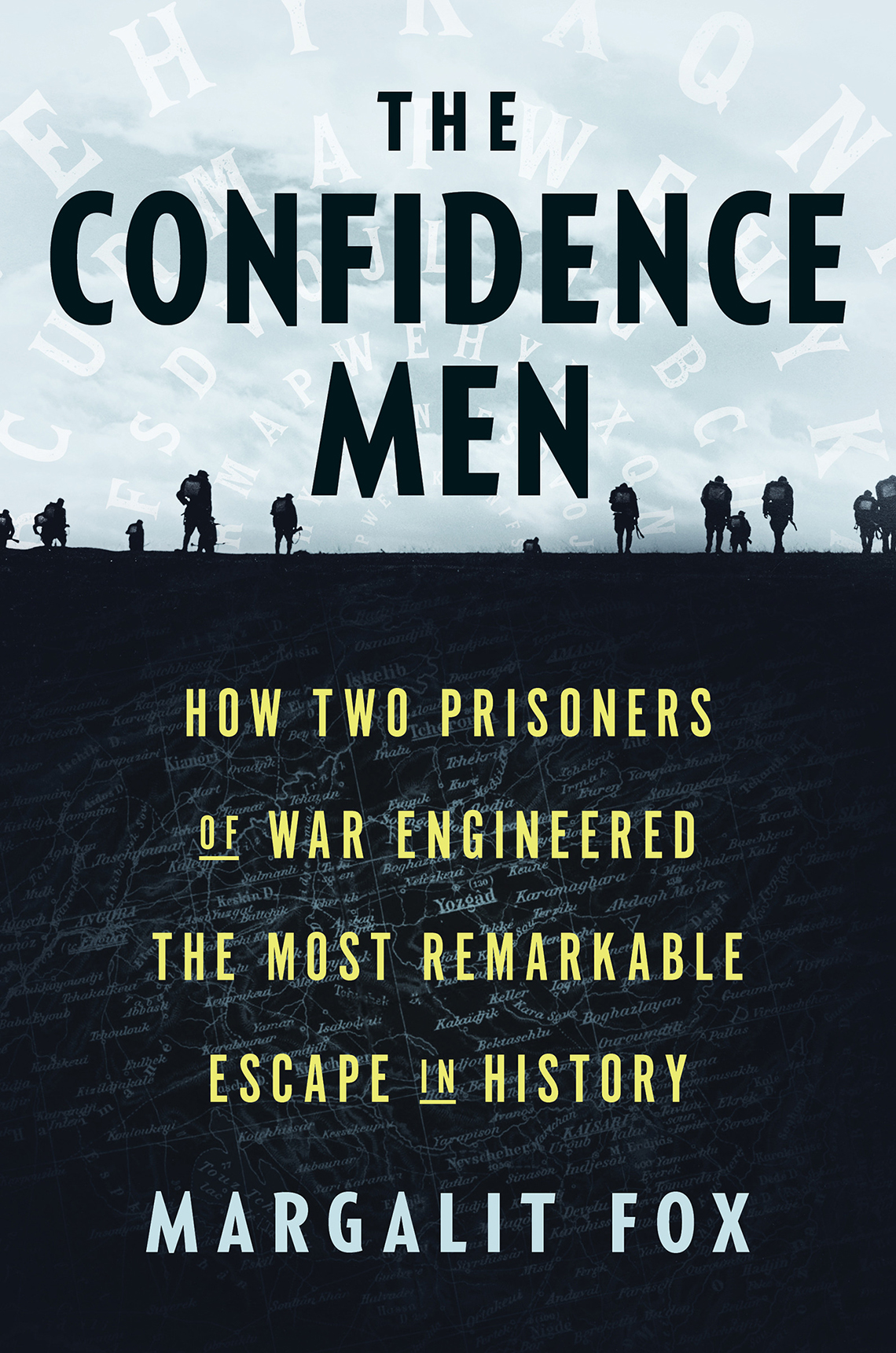 the confidence men how two prisoners of war engineered the most remarkable escape in history by margalit fox