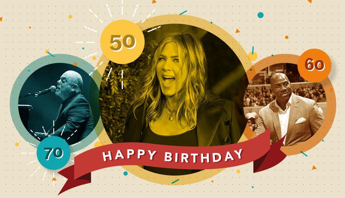 Happy Birthday text over photos of Billy Joel, 70, Jennifer Aniston, 50, Magic Johnson, 60