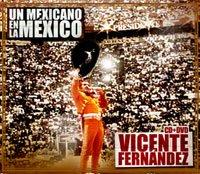 Vicente Férnandez - Un Méxicano en la Mexico portada de Disco