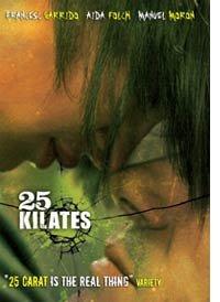 Películas de la semana: 25 Kilates