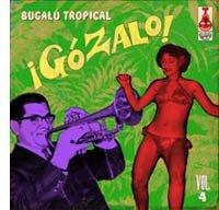 CDs de la semana: Gózalo Bugalu Tropical