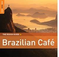 CDs de la semana:  Brazilian Café