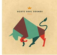 CDs de la semana: Ocote Soul Sounds
